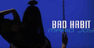 Mario Joy - Bad Habit